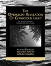 The Overnight Revelation Of Conscious Light